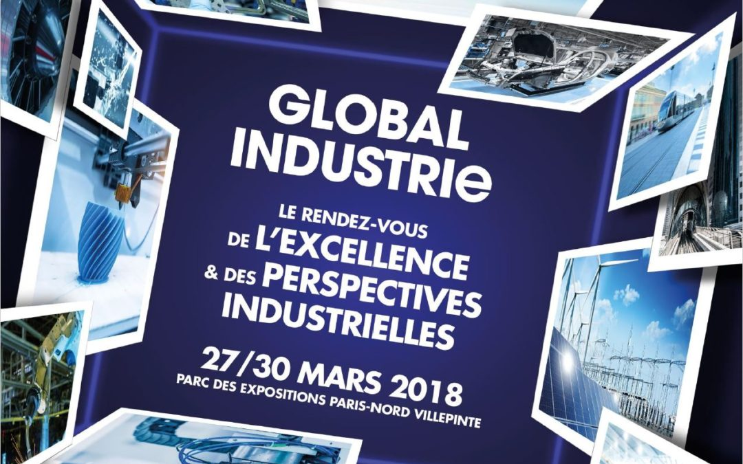Global Industrie : l'industrie du futur commence ici !